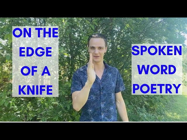 On The Edge Of A Knife || Spoken Word Poetry