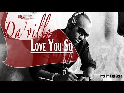 Daville - Love You So [Love Quest Riddim] March 2014