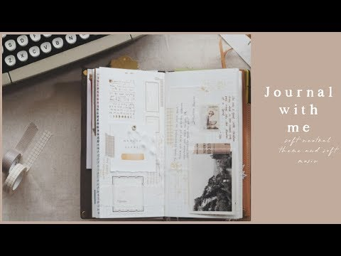 journal with me | neutral color theme and soft music ep1 thumbnail