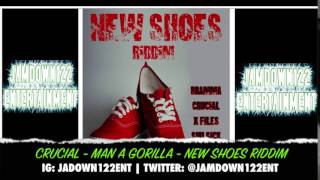Crucial - Man A Gorilla - New Shoes Riddim- Audio - [S-Lock Entertainment] - 2014