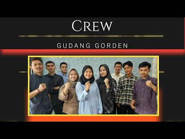 CREW GUDANG GORDEN | Our Team