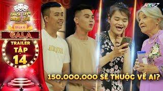 Thách thức danh hài 6   Trailer tập 14 GALA: Cô Thiên Thanh, Thánh Sún hội ngộ, ai sẽ ẵm 150 triệu?
