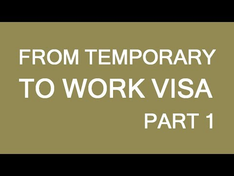 Visitor To Work Visa In Canada. Part 1: General Requirements. LP Group