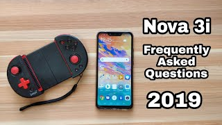 Huawei Nova 3i Frequently Asked Questions and Tips & Tricks 2019