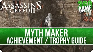 assassin's Creed II - Myth Maker Achievement / Trophy Guide (Assassin's Creed The Ezio Collection)