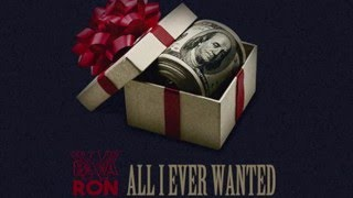bwa ron all i ever wanted ft zuse kevin gates