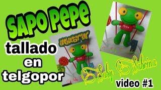 Sapo Pepe tallado en telgopor. Video#1