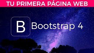 Bootstrap 4 - Crea Tu Primera Página Web Profesional
