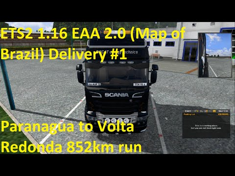 ETS2 1.16 EAA 2.0 Map of Brazil Delivery #1
