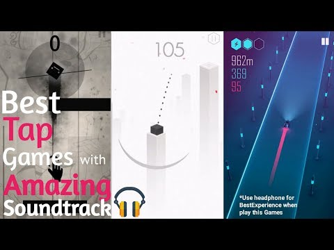 Top 10 Tap Games With Amazing Soundtrack For Android/IOS