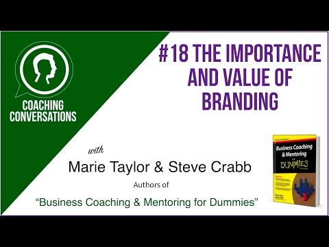 Coaching Conversations #18 The Importance And Value Of Branding