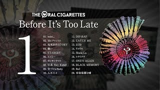 THE ORAL CIGARETTES Best Album「Before It's Too Late」DISC 1 Trailer  -2019/8/28 Release-