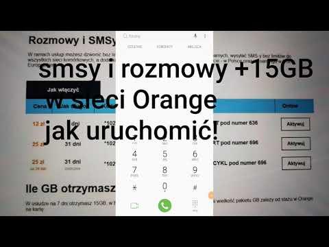 Rozmowy I Sms-y Bez Limitu + 15GB W Sieci Orange Aktywacja Pakietu