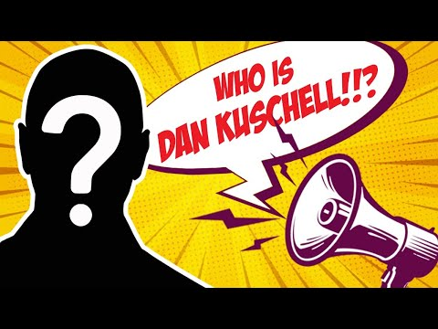 Who is Dan Kuschell?  Learn About Dan Kuschell