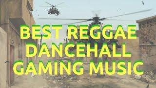 Best Reggae Dancehall Gaming Music 2018 - BY NM