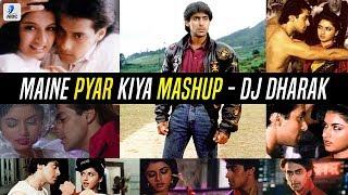 Maine Pyar Kiya Mashup   DJ Dharak   Salman Khan   Bhagyashree   Super Hit Romantic Song