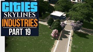 Cities: Skylines Industries | PROPER PARK (#19)