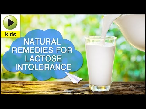 Kids Health: Lactose Intolerance - Natural Home Remedies for Lactose Intolerance