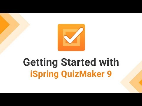 Getting Started with iSpring QuizMaker 9