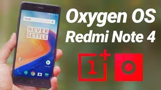 Oneplus 6 Oxygen OS for Redmi Note 4 Review
