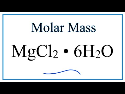 Molar Mass Of MgCl2 • 6H2O: Magnesium Chloride Hexahydrate