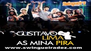 As Mina Pira - Gusttavo Lima