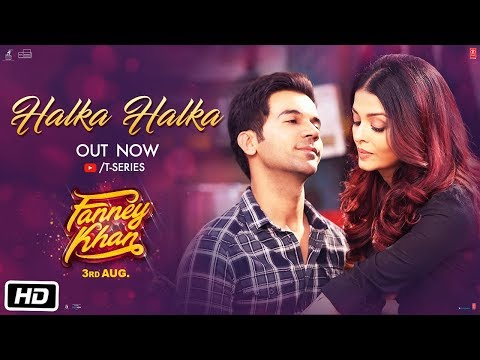 Halka Halka Video Song - Fanney Khan