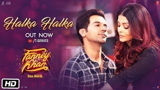 Halka Halka song from Fanney Khan
