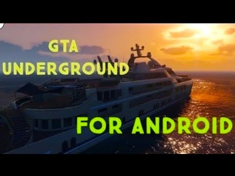 gta underground free download for android