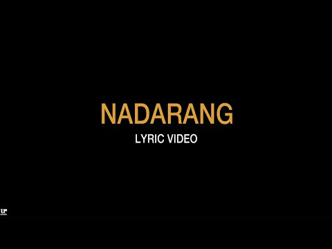 Shanti Dope - Nadarang (Official Lyric Video Version 2.0)