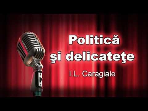 I L Caragiale, Politica si delicatete, teatru radiofonic