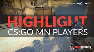 META CS:GO Highlight MN players