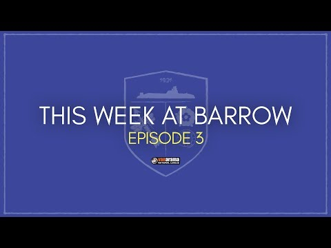 This Week At Barrow: Episode 3