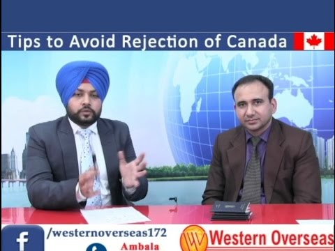 Tips to Avoid Rejections of Canada - Pardeep Balyan