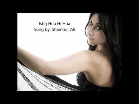 Ishq Hua Hi Hua Demo