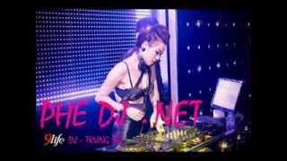 Tung Chưởng Rồng Bay - DJ Trung BG