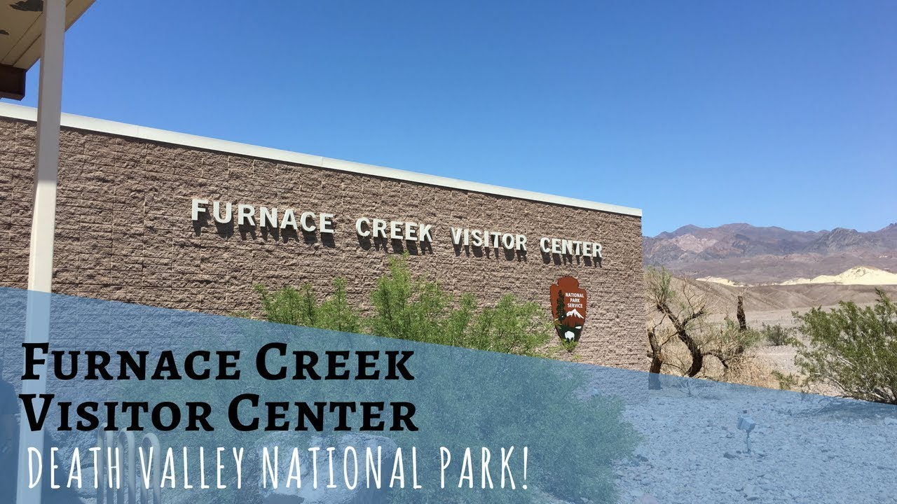 Furnace Creek Visitor Center ~ Death Valley National Park