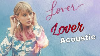 Taylor Swift - Lover (Acoustic Version) spotify