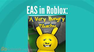 EAS in Roblox: A Very Hungry Pikachu