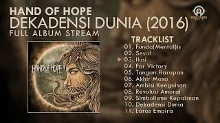 Gambar cover Hand of Hope - Dekadensi Dunia (FULL ALBUM) By. HansStudioMusic [HSM]