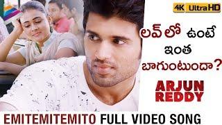 Emitemitemito Full Video Song 4K   Arjun Reddy Full Video Songs   Vijay Deverakonda   Shalini Pandey