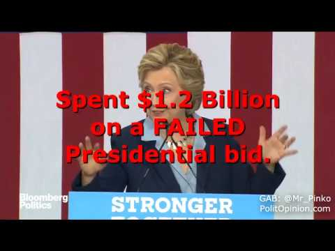 HILLARY SPENT WHAT? $1.2 Billion on a FAILED Presidential Campaign Bid