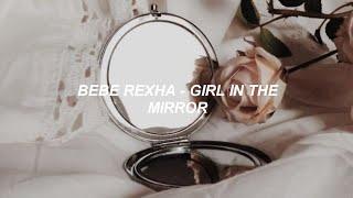 Bebe Rexha - Girl In The Mirror (Tradução/Legendado)