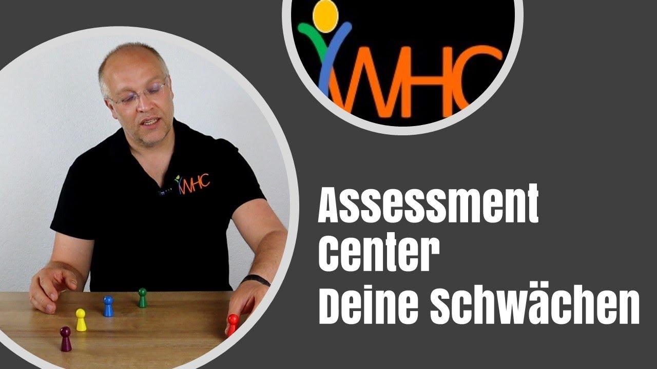 Assessment Center: Was sind Deine Schwächen?