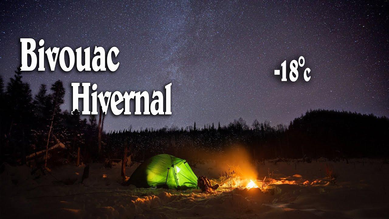 Dernier BIVOUAC HIVERNAL au Québec par  -18°c/0.4F avant le couvre feu!