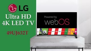 LG 49UJ632T 49 Inch 4K Ultra HD Smart LED TV Features | webOS Operating System and HDR Support