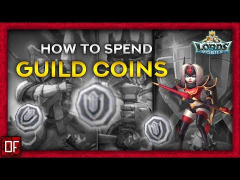 How To SPEND Your GUILD COINS? - Lords Mobile
