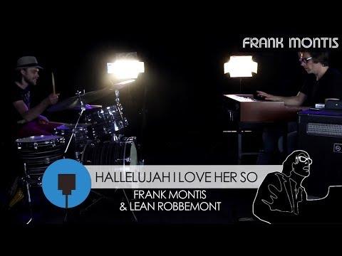 Hallelujah I Love Her So - Frank Montis (Crumar Mojo) | Lean Robbemont