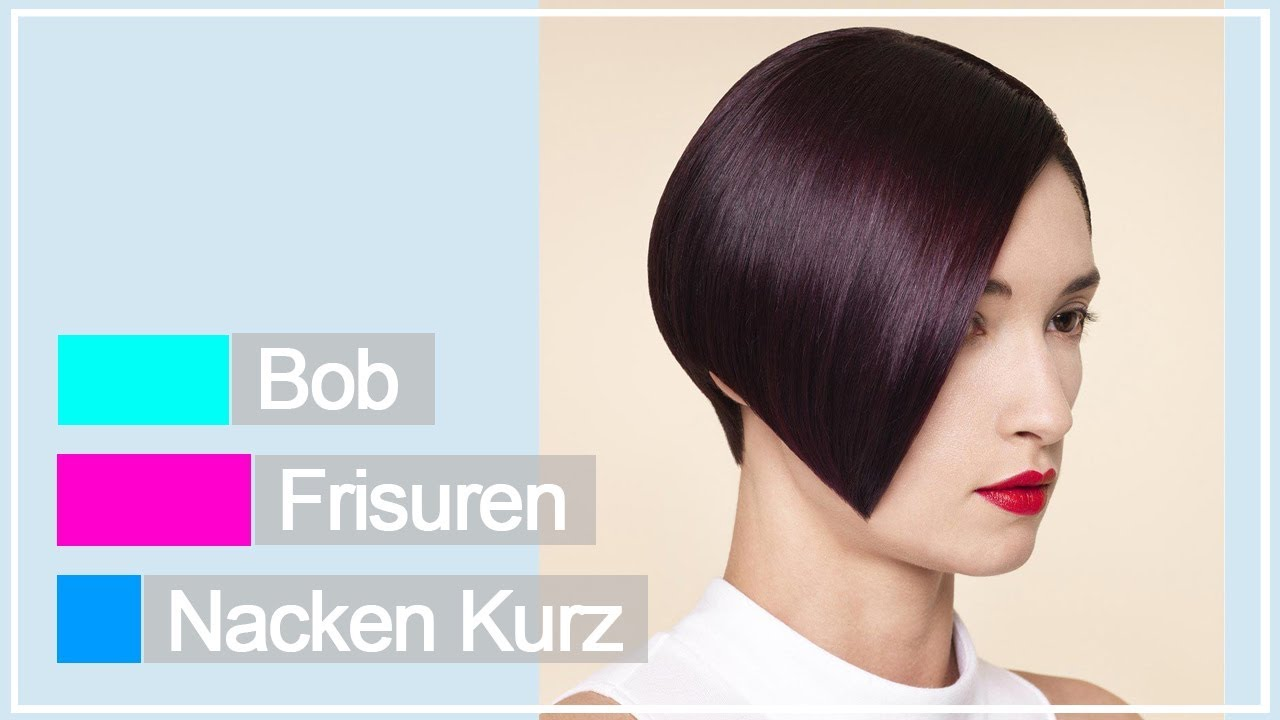 Aktualle Bob Frisuren Nacken Kurz Youtube