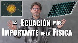 La fórmula más importante de la Física moderna
